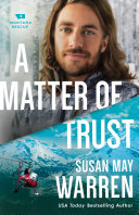 Pdf A Matter of Trust (Montana Rescue Book #3)