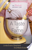 A Taste Of Fame The Potluck Catering Club Book 2