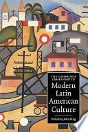 The Cambridge Companion to Modern Latin American Culture Book PDF