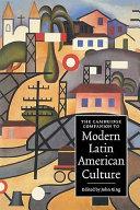 The Cambridge Companion to Modern Latin American Culture