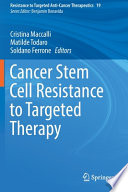 Cancer Stem Cell Resistance to Targeted Therapy