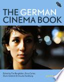 """""""The German Cinema Book"""" by Tim Bergfelder, Erica Carter, Deniz Göktürk, Claudia Sandberg"""