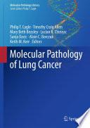 Molecular Pathology of Lung Cancer