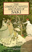 The Complete Novels and Plays of Saki