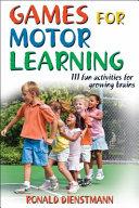 Games for Motor Learning