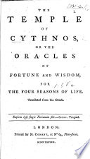 The Temple of Cythnos  Or the Oracles of Fortune and Wisdom for the Four Seasons of Life  Translated from the Greek