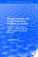 Equity Choices and Long Term Care Policies in Europe