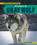 The Return of the Gray Wolf