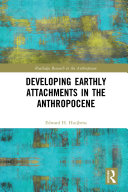Developing Earthly Attachments in the Anthropocene Pdf/ePub eBook