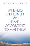 Whispers of Heaven & Heaven According to Matthew