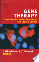 Gene Therapy  Prospective Technology assessment in its societal context