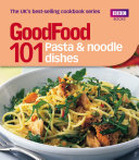Good Food  Pasta and Noodle Dishes