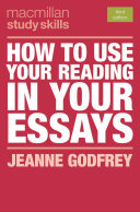 Cover of How to Use Your Reading in Your Essays