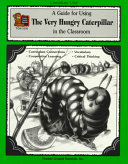 A Guide For Using The Very Hungry Caterpillar In The Classroom Book PDF