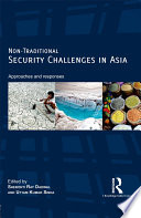 Non Traditional Security Challenges in Asia