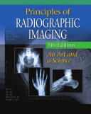 Principles of Radiographic Imaging: An Art and A Science [Pdf/ePub] eBook