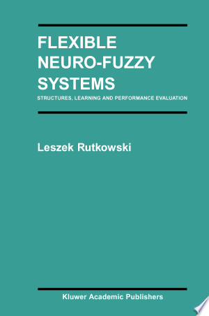 Download Flexible Neuro-Fuzzy Systems Books - RDFBooks