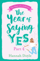 The Year of Saying Yes Part 4