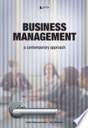 """""""Business Management: A Contemporary Approach"""" by Cecile Nieuwenhuizen, Hannie Badenhorst-Weiss, Dirk Rossouw, Tersia Brevis, Mike Cant"""