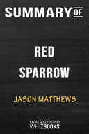 Summary of Red Sparrow  A Novel  Trivia Quiz for Fans