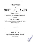 Historia de muchos Juanes, romances