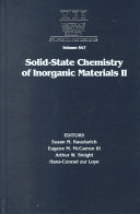 Solid State Chemistry of Inorganic Materials II  Volume 547