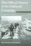 The Official History of the Falklands Campaign  War and diplomacy