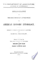 Bibliography Of The More Important Contributions To American Economic Entomology