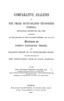 Comparative Analysis of the three seven headed ten horned Symbols  Revelation chapers  sic  xii  xiii   xvii   containing an explanation of the so called enigma  chap  xvii   9 11  strictures on Faber s Napoleonic Theory  and Elliott s Theory of an eight headed beast  etc