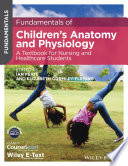 Fundamentals of Children s Anatomy and Physiology