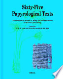 Sixty-five Papyrological Texts