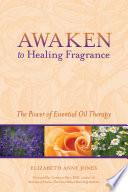 Awaken to Healing Fragrance Book