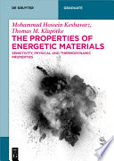 The Properties of Energetic Materials Book