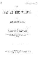 The Man at the Wheel  Or  Yarn spinning