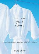 Undress Your Stress Pdf/ePub eBook