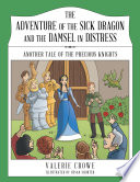The Adventure of the Sick Dragon and the Damsel in Distress