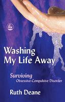 Washing My Life Away
