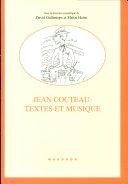 Jean Cocteau, textes et musique