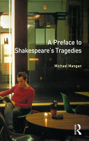 A Preface to Shakespeare s Tragedies