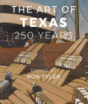link to The art of Texas : 250 years in the TCC library catalog