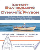 Instant Boatbuilding with Dynamite Payson Book