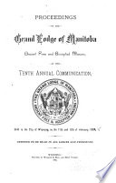 Proceedings of the Grand Lodge of Manitoba, Ancient, Free and Accepted Masons
