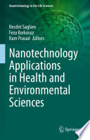 Nanotechnology Applications in Health and Environmental Sciences
