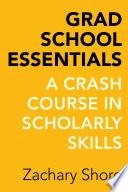 Grad School Essentials