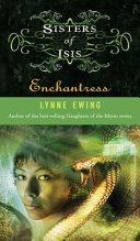 Sisters of Isis  3  Enchantress