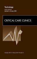 Toxicology, An Issue of Critical Care Clinics Pdf/ePub eBook