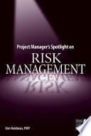 Project Manager s Spotlight on Risk Management Book