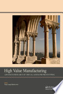 High Value Manufacturing  Advanced Research in Virtual and Rapid Prototyping