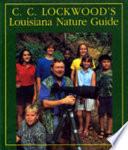 C.C. Lockwood's Louisiana Nature Guide