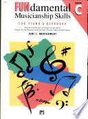 FUNdamental Musicianship Skills  Elementary Level C